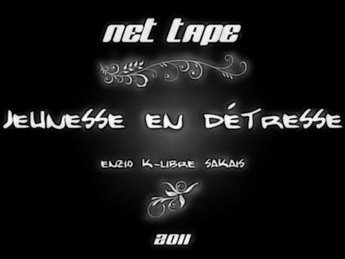 """Net Tape : """" JEUNESSE EN DETRESSE """""""