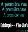 """"""" A première vue """"  feat Enzio (2011)"""