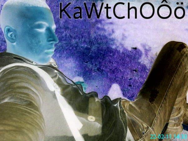 kawTCHOOooooo