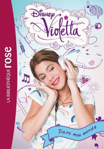 Mes liens pour acheter des produits dérivés de « Violetta » !