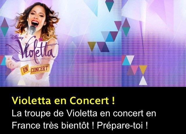 GROSSE INFO : Violetta en France pour un concert !