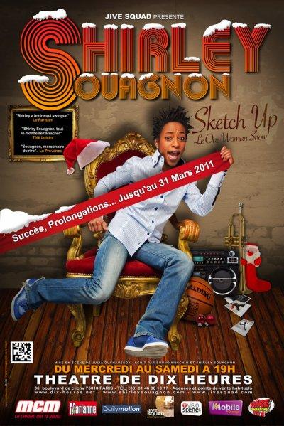 """N'oubliez pas Shirley Souagnon dans son spectacle """"Sketch Up"""" pendant les fêtes de Noel!!"""
