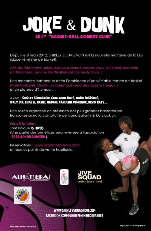 Evénement à L'Alhambra le Lundi 16 Avril 2012 ! Soirée JOKE & DUNK à 20h30 !!