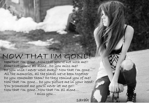 Now that I'm gone...