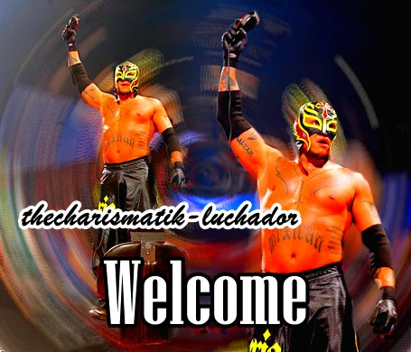>>Welcome on thecharismatik-luchador<<