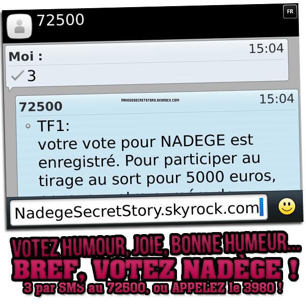 Semaine de la finale - Soutenez Nadège ! / NadegeSecretStory.skyrock.com