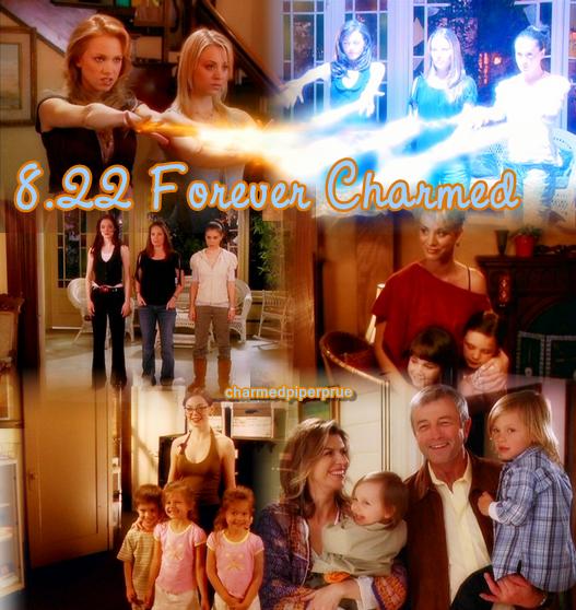 Forever charmed : Épisode 8x22 Saison 8