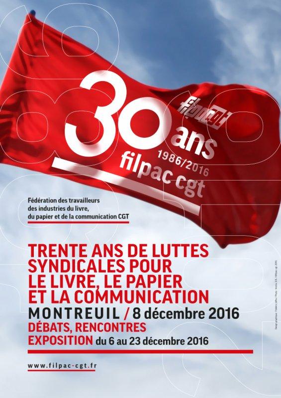 30 ANS DE LA FILPAC-CGT