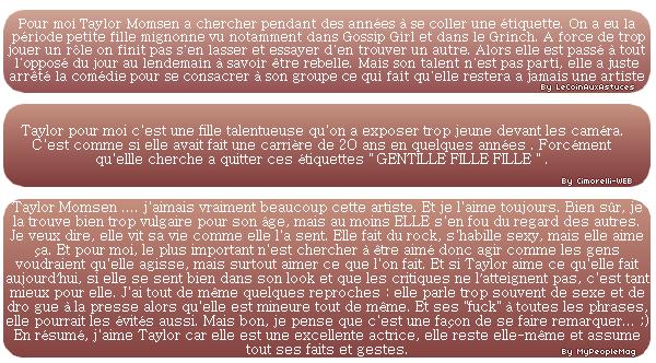 Débat : Qui est réellement Taylor Momsen?  Je veux vos avis (constructifs), les meilleurs textes seront poster sur l'article!