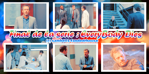 PHOTOS PROMO DU FINAL DE LA SERIE : EVERYBODY DIES