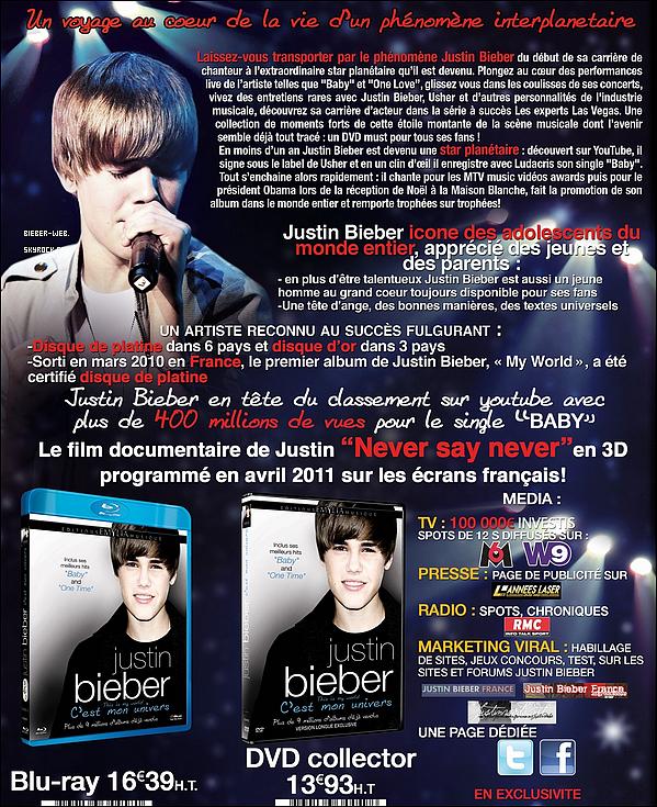 . « This is My world DVD » est un documentaire retraçant la tournée de Justin, les concerts & backstages, des interviews exclusives depuis ses débuts… Le DVD débarque en France le 5 Avril 2011 en DVD Collector et Blue Ray .  .