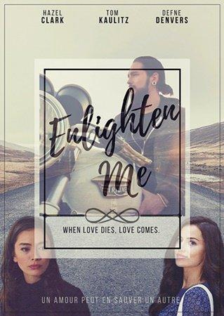 Fiction : Enlighten Me