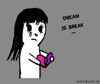 Dream Is Break