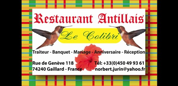 Remerciement: Restaurant Antillaise LE COLIBRI