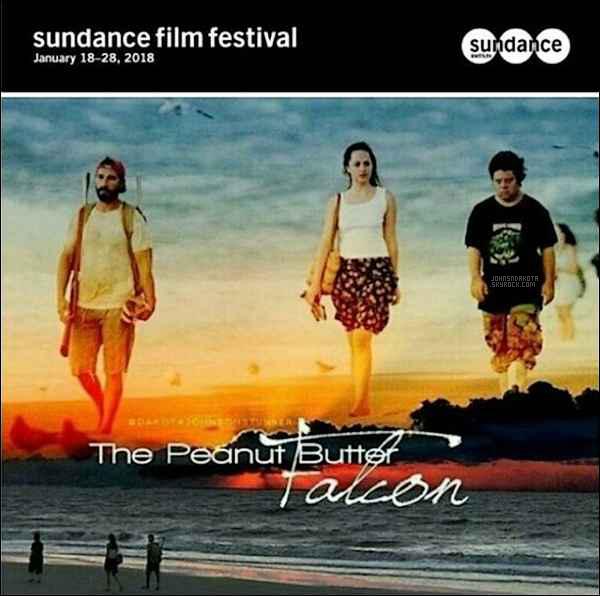 . ______●● ● ▬  The Peanut Butter Falcon sera présenté au Sundance Film Festival en Janvier 2018● .