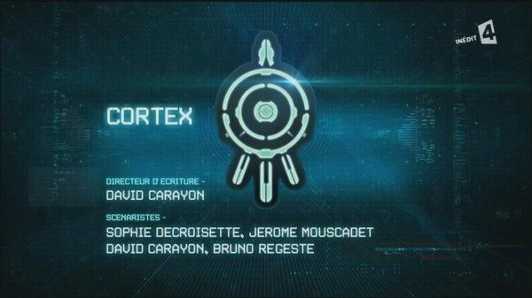 #5 - Fiche de l'épisode 2 - Cortex