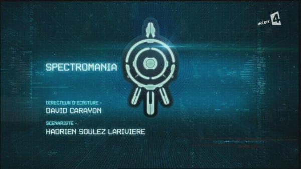 #6 - Fiche de l'épisode 3 - Spectromania