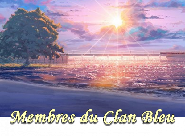 Membres Clan Bleu