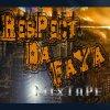 respect-da-faya