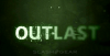 Outlast & Whistleblower