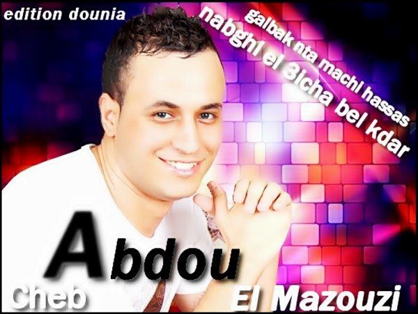 Cheb Abdou Mazouzi Officiel
