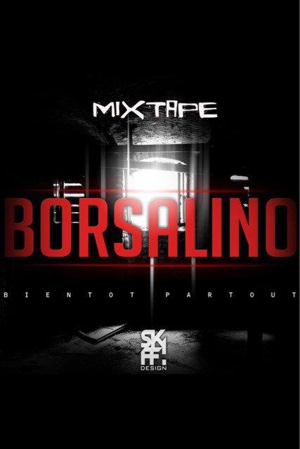 voila les liens des artistes present sur la mixtape borsalino