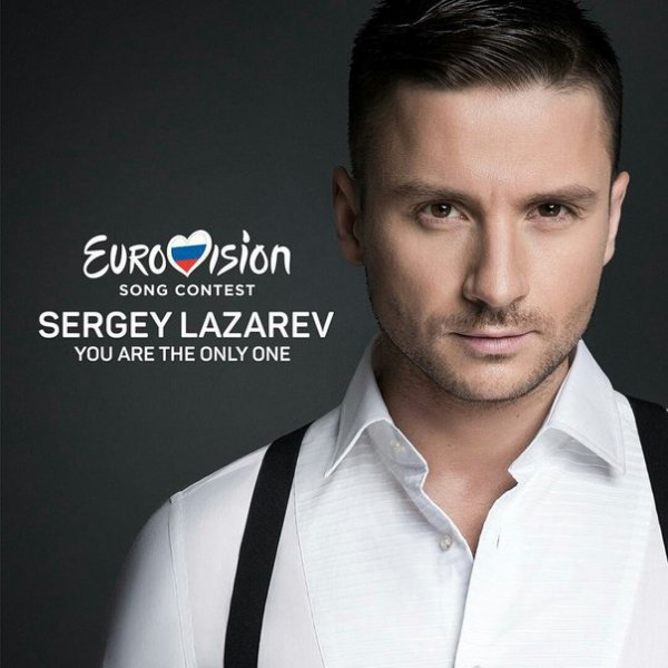 Sergey Lazarev - You Are The Only One (2016)