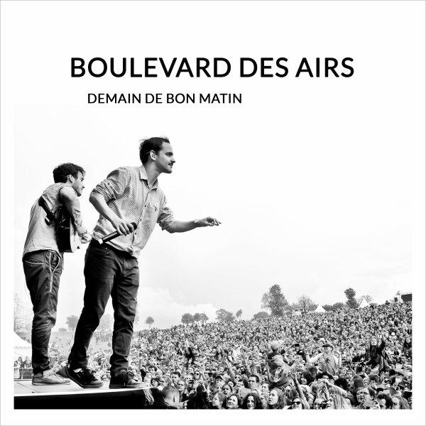 Boulevard Des Airs - Demain De Bon Matin (2017)