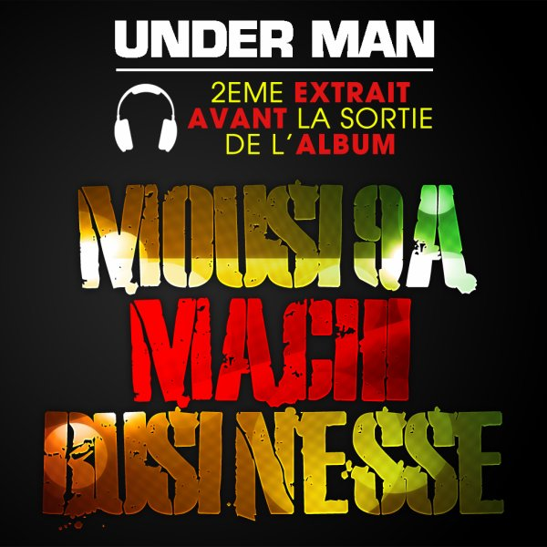 Mrayti  / Under-man Moussi9a machi business  (2011) inedit  (2011)