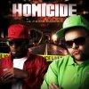 Du tout dernier à la toute dernière - Homicide (feat. Mam's & Combo)