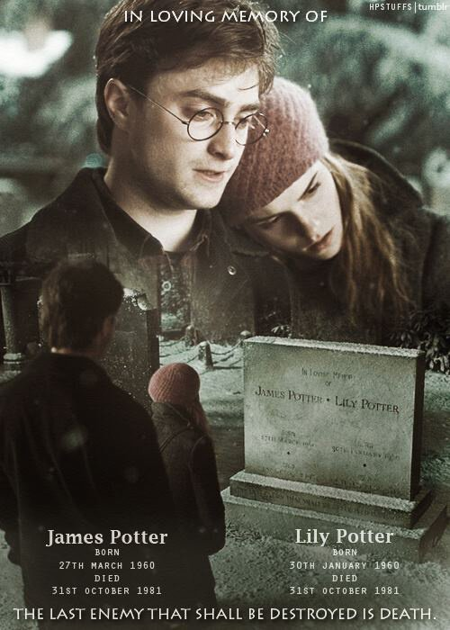In memory of Lily and James Potter.