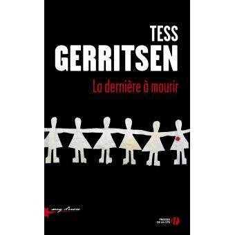 Tess GERRITSEN 3ème Partie