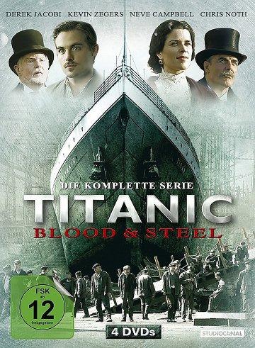 TITANIC : De sang et d'acier !
