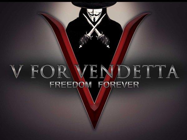 V - Vendetta !