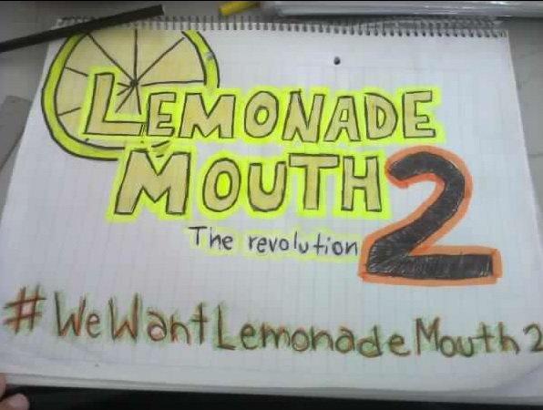 #WewantLemonadeMouth2