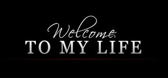 Welcom To my Life !