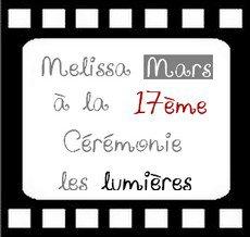 2012 Jan 14 - Melissa Mars à la 17ème Cérémonie les Lumières.