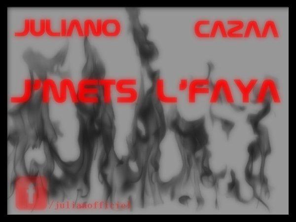 J'mets L'faya feat Cazaa (2012)