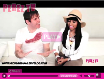 Perez hilton interviews  NICKI MINAJ