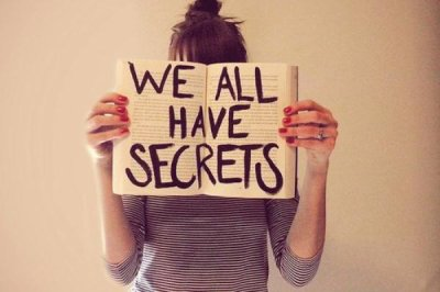 people who have no secrets are either not real people or Barbie dolls