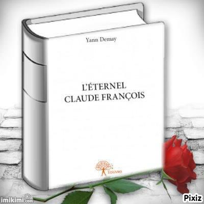 mon livre sur claude françois (l'éternel claude françois)