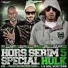Hors Serim 5 : spécial HULK