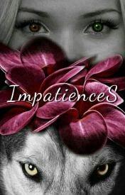 ImpatienceS