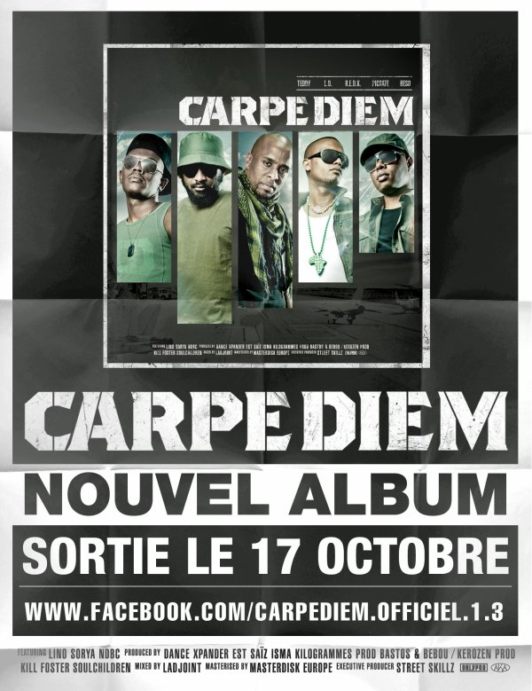"NOUVEL ALBUM ""CARPE DIEM"" DANS LES BACS LE 17 OCTOBRE .ıllılı. Facebook Groupe Officiel .ıllılı. Fan Facebook Officiel .ıllılı."