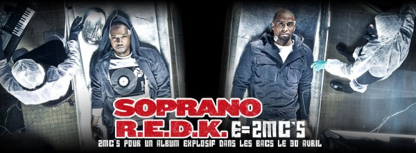 TRACKLIST DE L'ABUM EN COMMUN DE SOPRANO & R.E.D.K E=2MC's .ıllılı. Facebook Groupe Officiel .ıllılı. Fan Facebook Officiel .ıllılı.