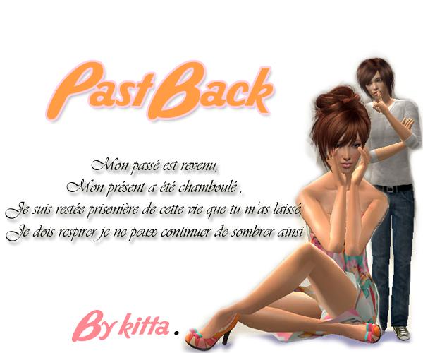 Semaine 5, Jour 4. Au programme ? Past Back par Kitta