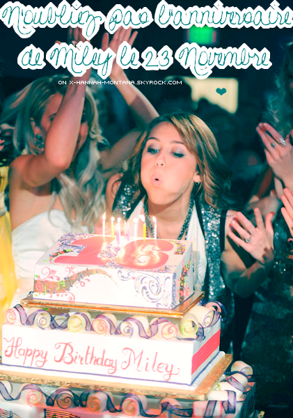 n'oublez pas l'anniversaire de miley cyrus