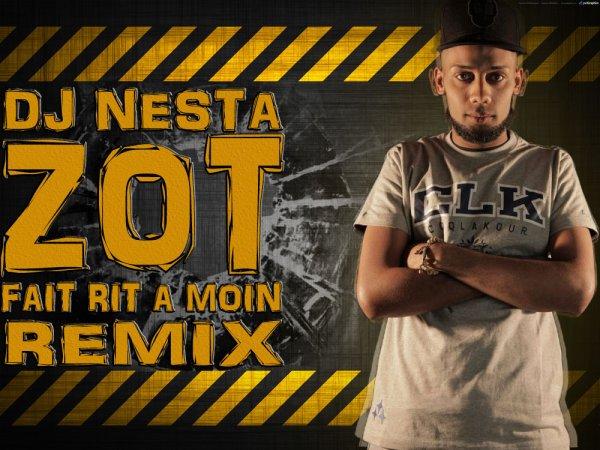 Dj Nesta_T Matt_Zot fait rit a moin Remix (2015)