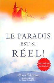 LE PARADIS EST SI REEL! - UN LIVRE DE CHOO (NAM) THOMAS