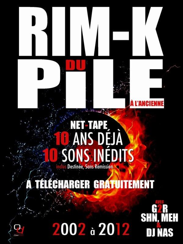"""LA NET TAPE DE RIMK DU PILE """" 10 ANS DEJA """"  10 SON INEDIT DISPO TELECHARGEMENT GRATUIT : Click ici : http://www.partage-facile.com/Q4NEKP2VON/rim.k_du_pile__g2r__net_tape_10_ans_d__j___2002_2012.zip.html"""